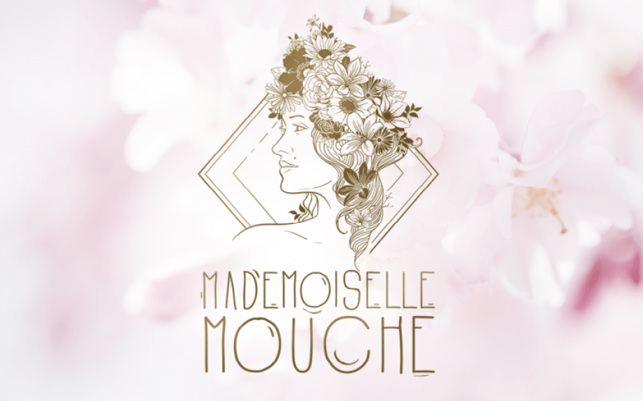 An amazing place; Mademoiselle Mouche